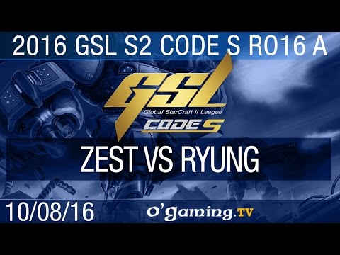 Zest vs Ryung - 2016 GSL S2 Code S - Groupe A Ro16