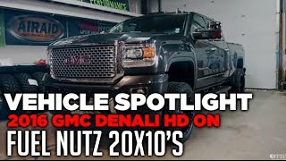 Spotlight - 2016 GMC Denali HD, Leveled, 20x10's and 33's