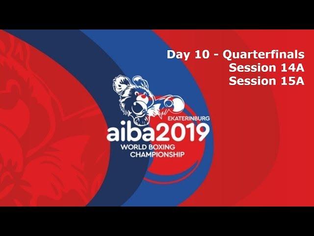 AIBA Men's World Boxing Championships 2019 Ekaterinburg. Day 10. Quarter-finals. Ring A