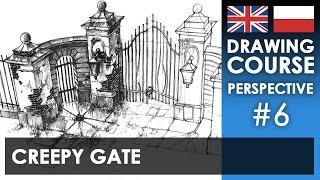 Drawing tutorial - Creepy gate   Kurs rysunku - Upiorna brama [S01E06 ENG/PL]