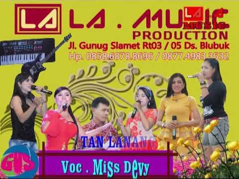 LA music. Blubuk . Rebutan lanang voc. Devy hp ,085868788696