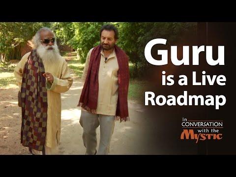 Guru is a Live Roadmap   Sadhguru