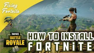 How to Install Fortnite Battle Royale for Free in PC | Xbox/PS4