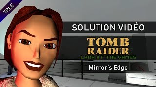 [TRLE] Lara At The Games (2009) - #02 - Mirror