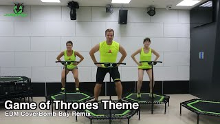 Game Of Thrones EDM   Jumping® Fitness