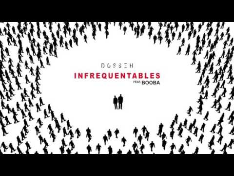 Download Dosseh - infréquentable ft. Booba