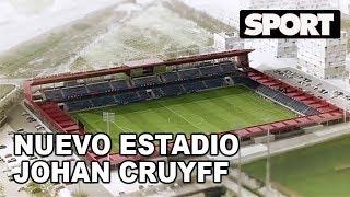 ASÍ SERÁ EL ESPECTACULAR NUEVO ESTADIO JOHAN CRUYFF DEL FC BARCELONA