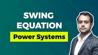 Swing Equation | GATE (EE) | Power Systems