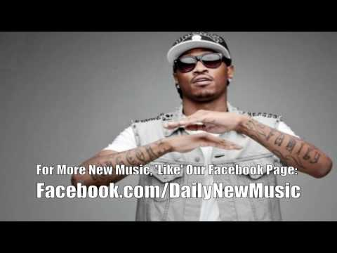 Future - Ain't No Way Around It (Remix) (Ft. Big Boi & Young Jeezy)