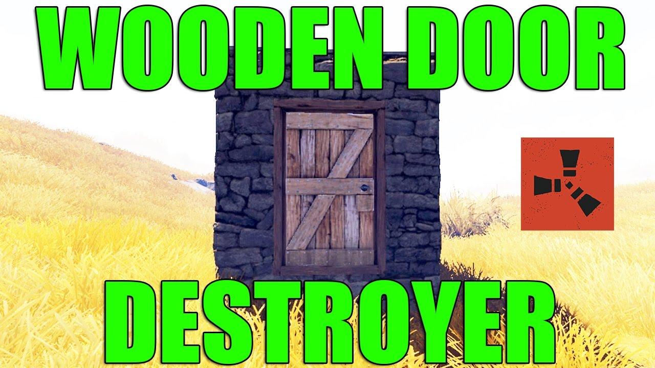 HOW TO BREAK A WOODEN DOOR IN RUST   YouTube