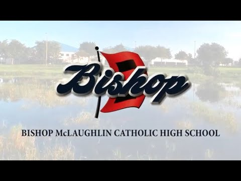2020 Introduction to Bishop McLaughlin Catholic High School