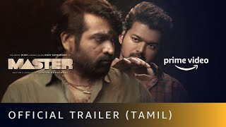 Master - Official Trailer |Thalapathy Vijay, Vijay Sethupathi |Lokesh Kanagaraj |Amazon Prime Video