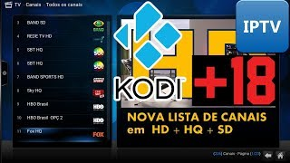 IPTV&KODI CANAIS DE TV A CABO GRATIS FILMES 2017 SERIES-ESPORTES-NOTICIA- +18