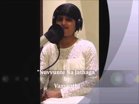 Nuvvunte Naa Jathagaa|Vasanthi