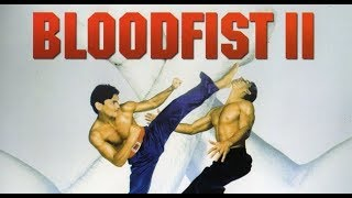 BO BLOODFIST 2 1990 trailer don the dragon wilson