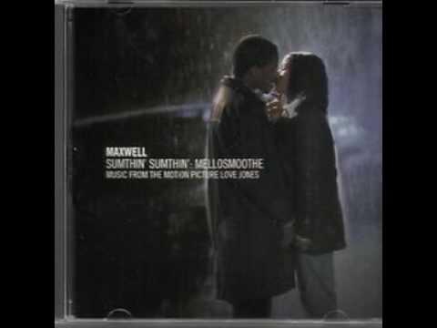 Maxwell Sumthin' Sumthin' : Mellosmoothe (Uncut)