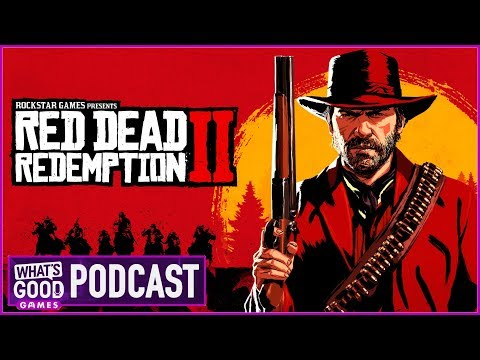Red Dead Redemption 2 Review in Progress - What's Good Games (Ep. 76)