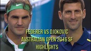 Roger Federer Vs Novak Djokovic - Australian Open 2016 SF (Highlights HD)