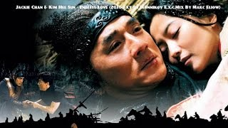 Jackie Chan & Kim Hee Sun - Endless Love (2016 Ext-Dj Ikonnikov E.x.c.Mix By Marc Eliow)HD