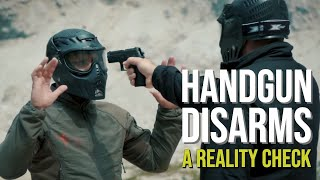 Handgun Disarms -  A Reality Check