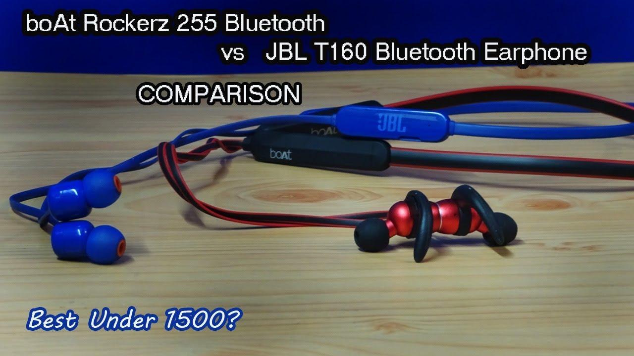 b1193ad8188 Boat Rockerz 255 BT VS JBL T160 Bluetooth Earphone Comparison - YouTube