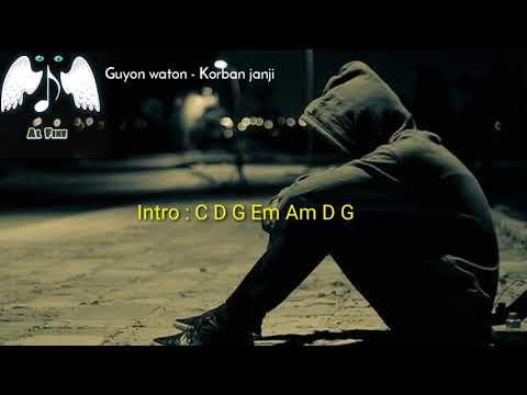 Chord Lirik Lagu Guyon Waton - Korban janji