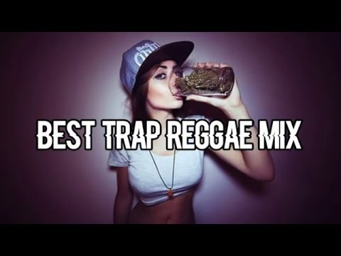 Best Trap Reggae Mix Volume 1   Trap Reggae Mix   Best Trap Music Remixes of Popular Songs 2015