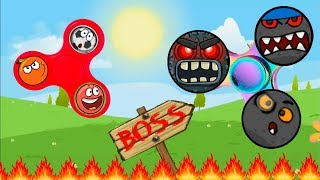 Fidget spinner all boss battles red ball 4 : spiner world controls all balls