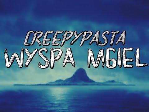 Wyspa Mgieł - Creepypasta do poduszki [Lektor PL]