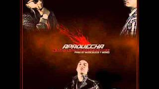 Nova & Jory Ft Daddy Yankee - Aprovecha (Mucha Calidad) (Original) (Sin Promo)