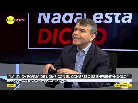 """Julio Guzmán: """"Esto es una lucha de todo el Perú contra el Congreso"""""""