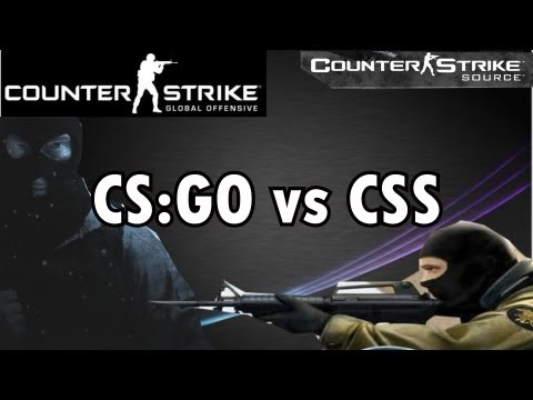 CSS vs CS:GO (Counter Strike: Source vs Counter Strike: Global Offensive)