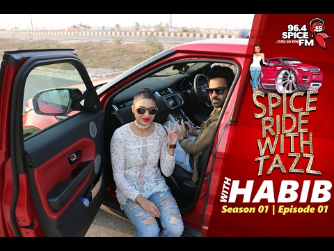 Spice Ride With Tazz Season 01 Episode 01 - Habib Wahid