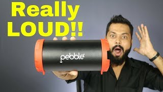 PEBBLE STORM REVIEW - A Loud Bluetooth Speaker Under Rs. 2000