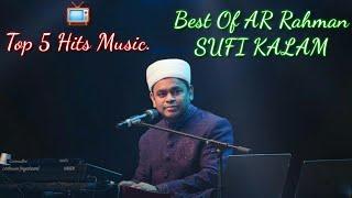 📺Top 5 Hits Music. Best Of AR Rahman = Sufi Kalam📺