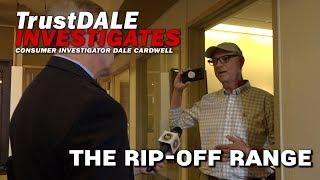 The Rip Off Range - Ep. 9 TrustDALE Investigates