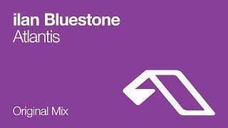ilan Bluestone - Atlantis