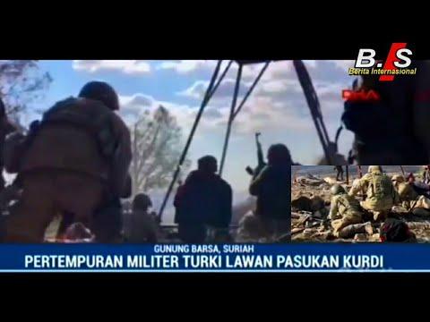 (BERITA TERKINI) TURKI VS KURDI pertempuran militer turki di gunung barsa/suriah