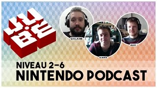 JUBE Nintendo Podcast 2-6