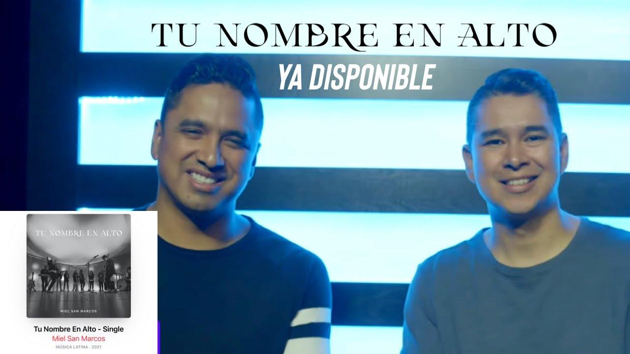 Tu Nombre en Alto  Ya Disponible - Miel San Marcos Noticias Live