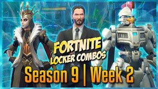 FORTNITE LOCKER COMBOS: SEASON 9 | WEEK 2!