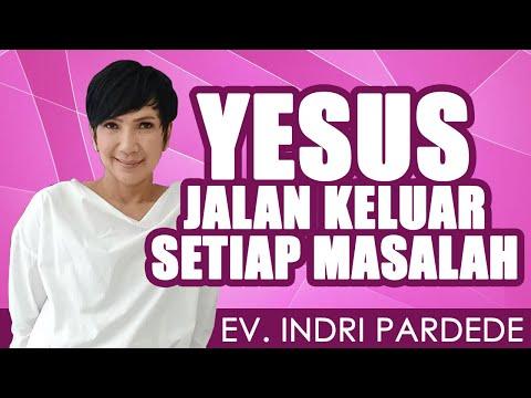 Ev. Indri Pardede | YESUS JALAN KELUAR SETIAP MASALAH | Saat Teduh