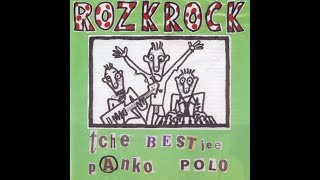 Rozkrock - Tche Best Jee Panko Polo (1999) FULL ALBUM
