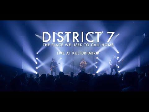 District 7 - LIVE at KULTURFABRIK (LU)