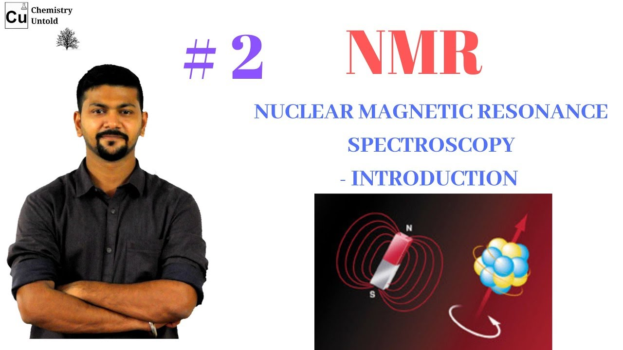 Nmr Spectroscopy In Hindi 02 Introduction Youtube