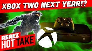 Xbox Two Coming Next Year?! - Hot Take Game News