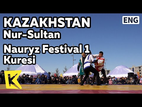 【K】Kazakhstan Travel-Nur Sultan[카자흐스탄 여행-누르술탄]나우르즈 축제, 쿠레스/Astana/Nauryz/Kuresi/Saukele/Dombra