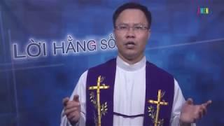 LỜI HẰNG SỐNG Thứ Tư sau CN V Mùa Chay - 21.03.2018 - Ở Lại Trong Lời Của Chúa Giêsu