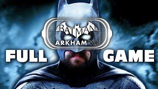 Batman Arkham VR Gameplay FULL PLAYTHROUGH (PSVR)