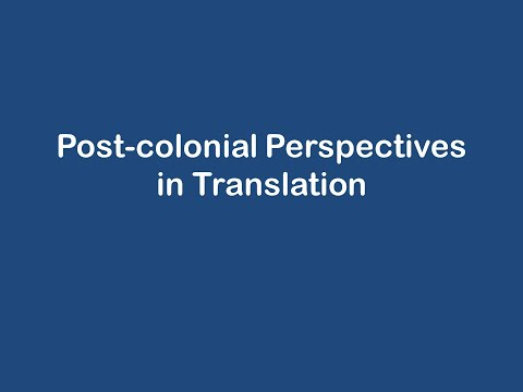 Post Colonial Perspectives in Translation Studies